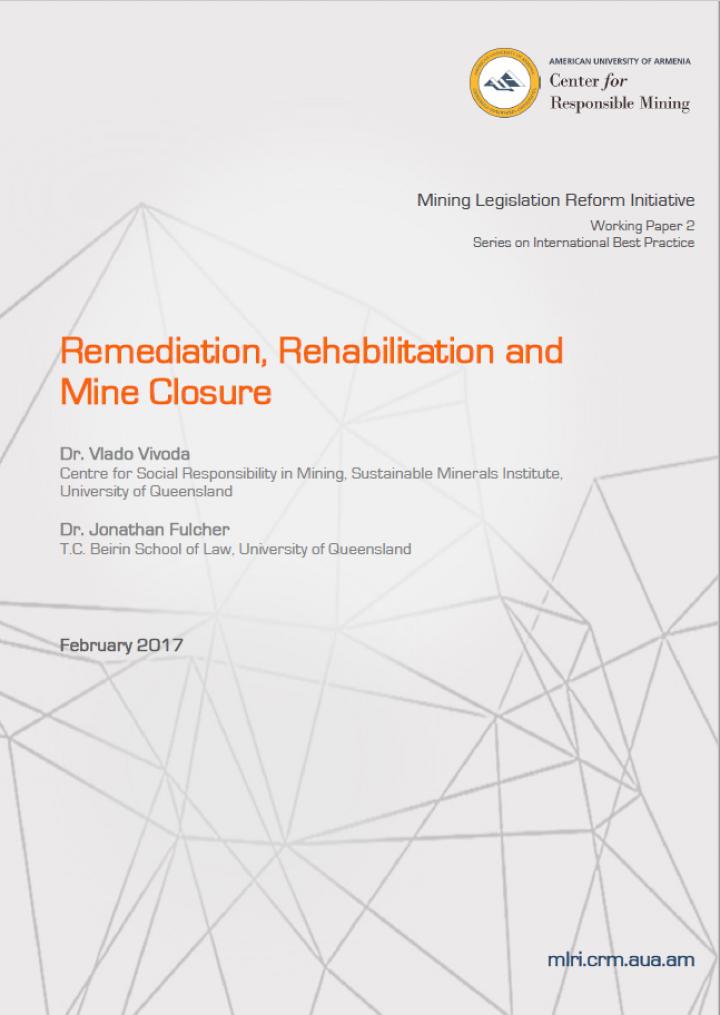 Remediation, Rehabilitation, and Mine Closure